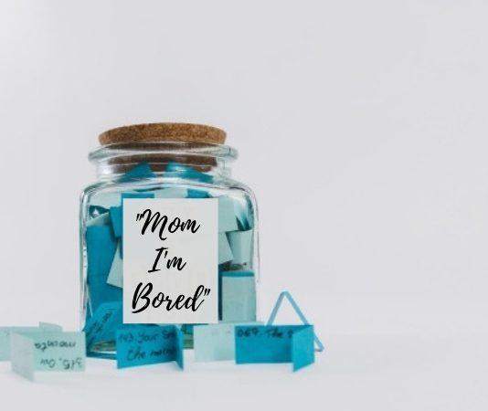 Mom I'm Bored Jar - Ideas